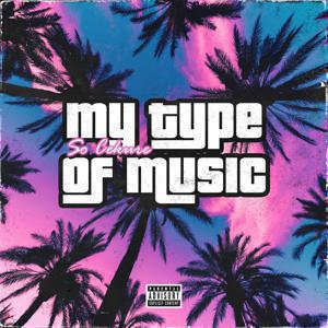 Cover image for song - My Type Of Music